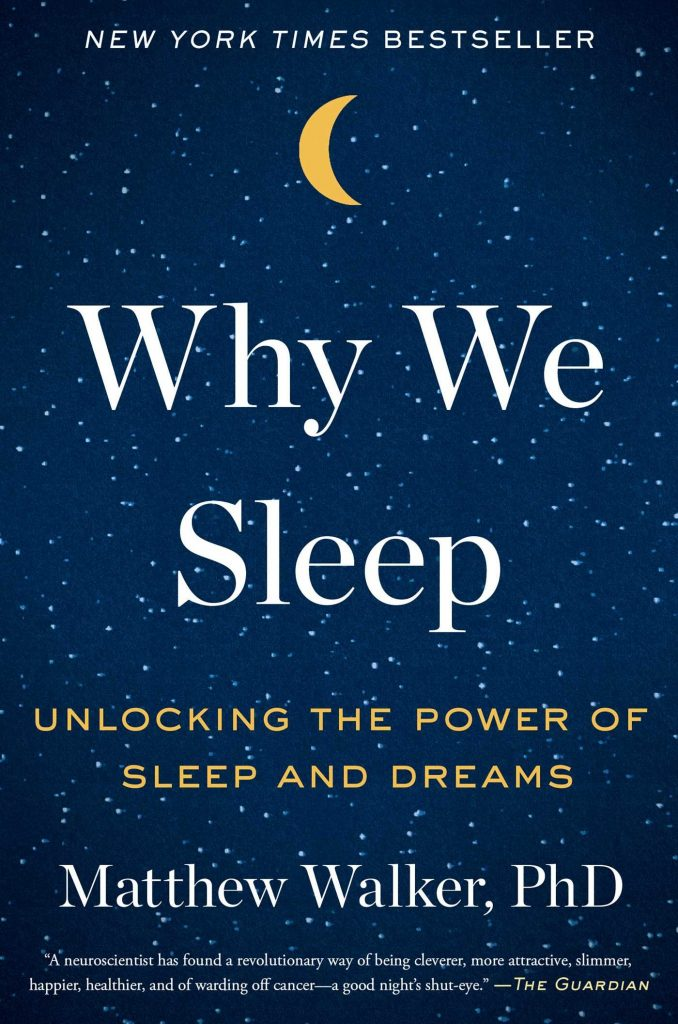 Matthew Walker: Why We Sleep