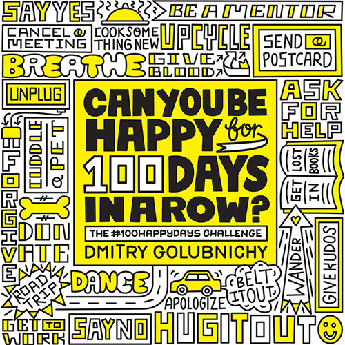 Book on positivity: Dmitry Golubnichy: Can You Be Happy for 100 Days in a Row?